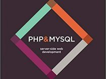 PHP & MySQL: Server-side Web Development 1st Edition by Jon Duckett