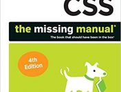 CSS: The Missing Manual 4th Edition by David Sawyer McFarland