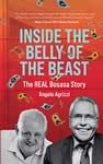 #1 Inside the Belly of the Beast The Real Bosasa Story Agrizzi Angelo Mitchell Phillipa Ferguson Melinda