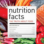 #1 Nutrition Facts The Truth About Food Rockridge Press Karen Frazier Health Fitness Dieting