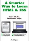 #2 A Smarter Way to Learn HTML CSS Learn it faster Remember it longer Myers Mark