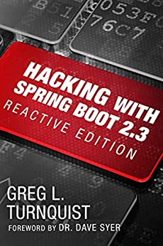 Hacking with Spring Boot 2.3 Reactive Edition, Turnquist, Greg L.
