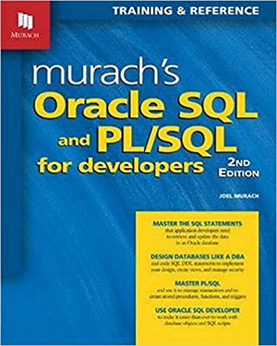 Murach's Oracle SQL and PL/SQL for Developers, 2nd Edition Joel Murach 9781890774806
