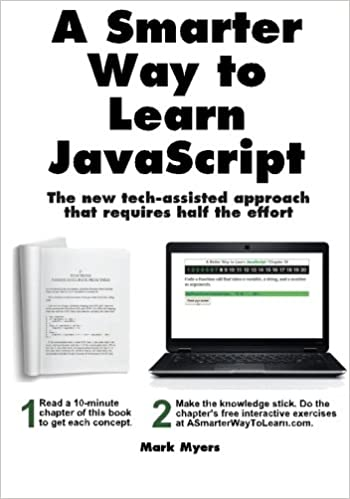 A Smarter Way to Learn JavaScript. The new tech-assisted approach that requires half the effort Myers, Mark 9781497408180