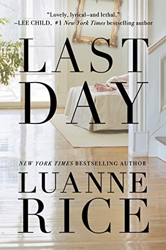 Last Day  Rice, Luanne Kindle Store