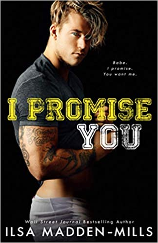 I Promise You Stand-Alone College Sports Romance (9798694398961) Madden-Mills, Ilsa