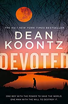 Devoted The gripping new crime thriller from the No.1 Sunday Times bestseller - Kindle edition by Koontz, Dean. Literature & Fiction Kindle  @ .