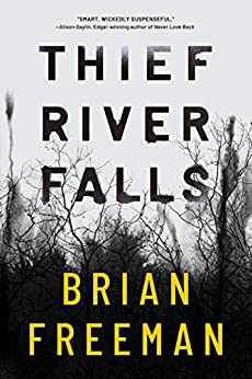 Thief River Falls - Kindle edition by Freeman, Brian. Mystery, Thriller & Suspense Kindle  @ .