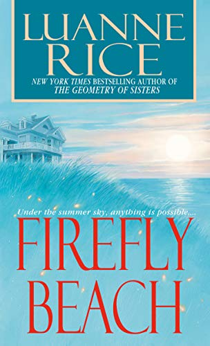 Firefly Beach (Hubbard's Point/Black Hall Series  1) - Kindle edition by Rice, Luanne. Literature & Fiction Kindle  @ .