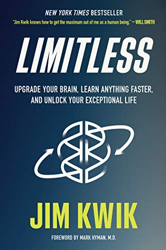 Limitless Upgrade Your Brain, Learn Anything Faster, and Unlock Your Exceptional Life  Kwik, Jim Kindle Store