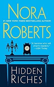 Hidden Riches - Kindle edition by Roberts, Nora. Literature & Fiction Kindle  @ .