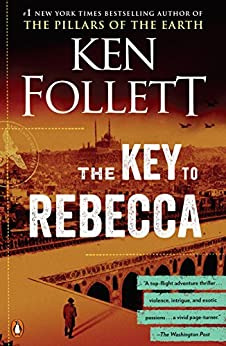 The Key to Rebecca - Kindle edition by Follett, Ken. Literature & Fiction Kindle  @ .