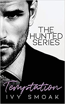 Temptation (The Hunted Series  1) Smoak, Ivy 9781515146889
