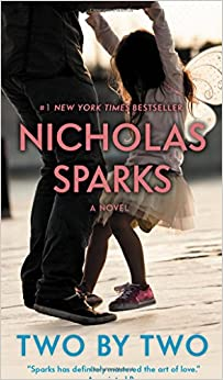 Two by Two (9781455520671) Sparks, Nicholas