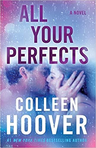 All Your Perfects A Novel Hoover, Colleen 9781501193323