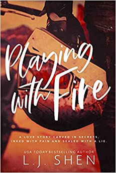 Playing with Fire Shen, L.J. 9798680019214