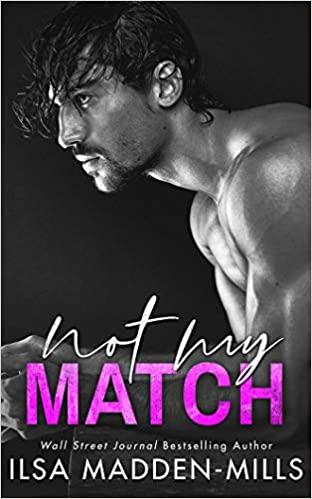 Not My Match (The Game Changers) (9781542021890) Madden-Mills, Ilsa