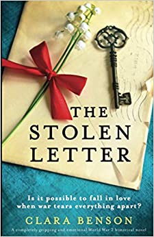 The Stolen Letter A completely gripping and emotional World War 2 historical novel Benson, Clara 9781838882020