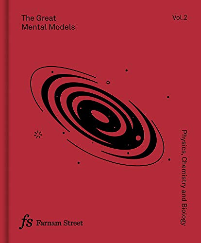 The Great Mental Models Volume 2 Physics, Chemistry and Biology  Parrish, Shane, Beaubien, Rhiannon Kindle Store