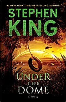 Under the Dome A Novel King, Stephen 9781439149034