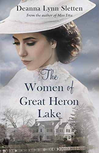 The Women of Great Heron Lake - Kindle edition by Sletten, Deanna Lynn. Literature & Fiction Kindle  @ .