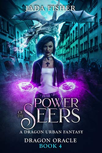 Power of the Seers A Dragon Urban Fantasy (Dragon Oracle  4)  Fisher, Jada