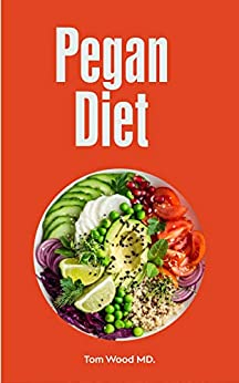 Pegan Diet -  edition by Wood MD., Tom. Cook, Food & Wine   @ .