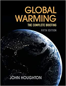 Global Warming The Complete Briefing Houghton, John 9781107463790