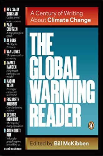 The Global Warming Reader A Century of Writing About Climate Change, McKibben, Bill -