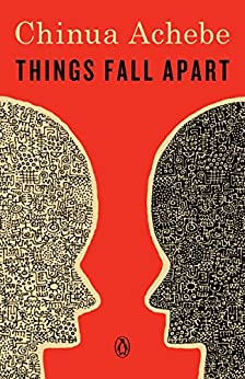 Things Fall Apart (African Trilogy,  1) -  edition by Achebe, Chinua. Literature & Fiction   @ .