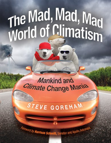 The Mad, Mad, Mad World of Climatism, Goreham, Steve -