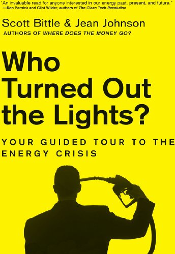 Who Turned Out the Lights? Your Guided Tour to the Energy Crisis (Guided Tour of the Economy) -  edition by Bittle, Scott, Johnson, Jean, Johnson, Jean. Politics & Social Sciences   @ .