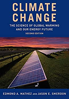 Climate Change The Science of Global Warming and Our Energy Future  Smerdon, Jason