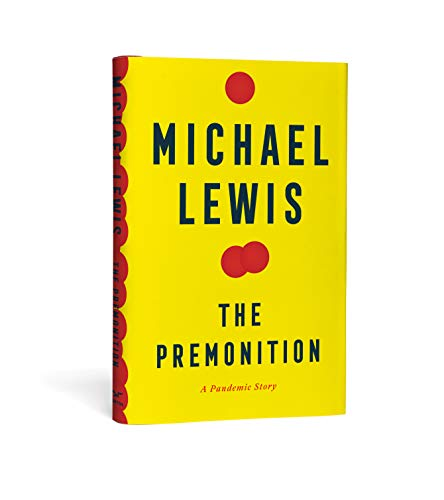 The Premonition A Pandemic Story  Lewis, Michael
