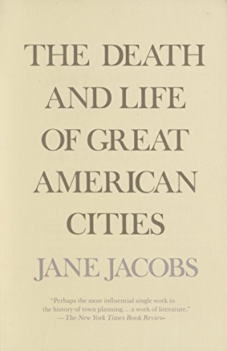 The Death and Life of Great American Cities -  edition by Jacobs, Jane. Politics & Social Sciences   @ .