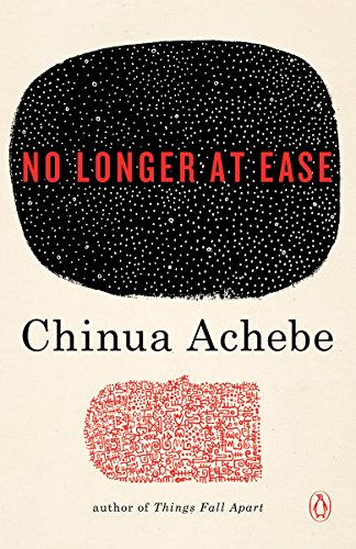 No Longer at Ease (African Trilogy,  2) -  edition by Achebe, Chinua. Literature & Fiction   @ .