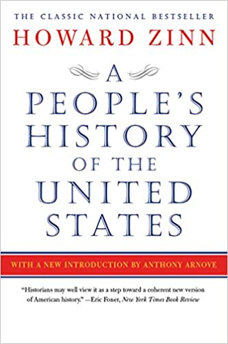 A People's History of the United States  Zinn, Howard