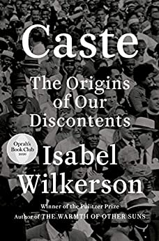 Caste (Oprah's  Club) The Origins of Our Discontents  Wilkerson, Isabel