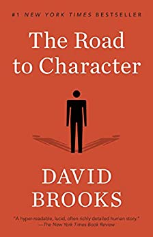 The Road to Character -  edition by Brooks, David. Politics & Social Sciences   @ .