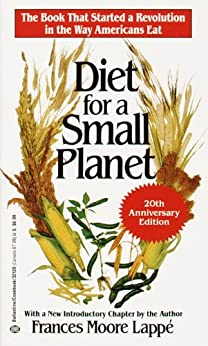 Diet for a Small Planet (20th Anniversary Edition) The  That Started a Revolution in the Way Americans Eat -  edition by Lappé, Frances Moore. Cook, Food & Wine   @ .