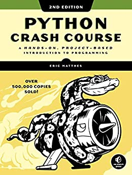 Python Crash Course, 2nd Edition A Hands-On, Project-Based Introduction to Programming 2, Matthes, Eric