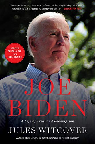 Joe Biden A Life of Trial and Redemption  Witcover, Jules