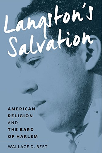 Langston's Salvation American Religion and the Bard of Harlem  Best, Wallace D.