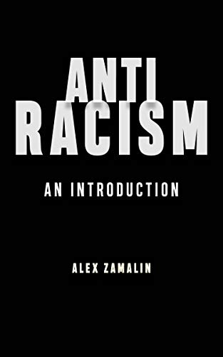 Antiracism An Introduction -  edition by Zamalin, Alex. Politics & Social Sciences   @ .