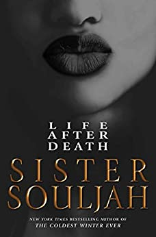 Life After Death A Novel (The Coldest Winter Ever  2) -  edition by Souljah, Sister. Literature & Fiction   @ .