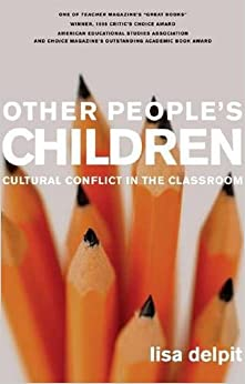 Other People's Children Cultural Conflict in the Classroom Delpit, Lisa 9781595580740