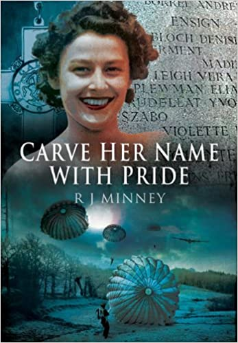 Carve Her Name With Pride (9781848847422) Minney, R.J.