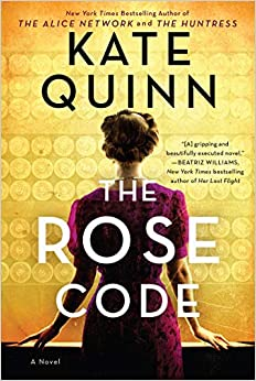 The Rose Code A Novel (9780062943477) Quinn, Kate