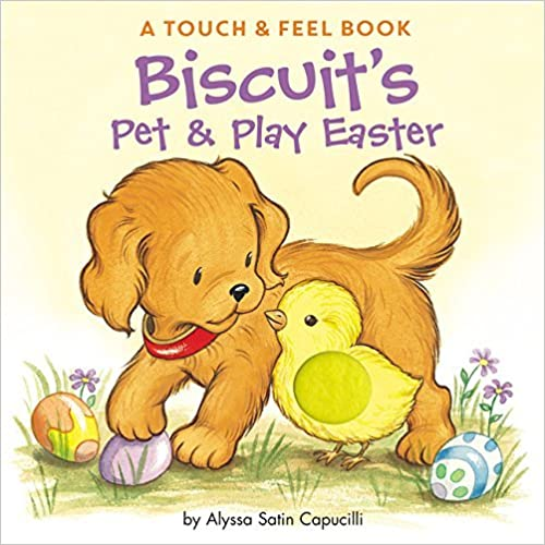 Biscuit's Pet & Play Easter by Capucilli, Alyssa Satin (2008) Board