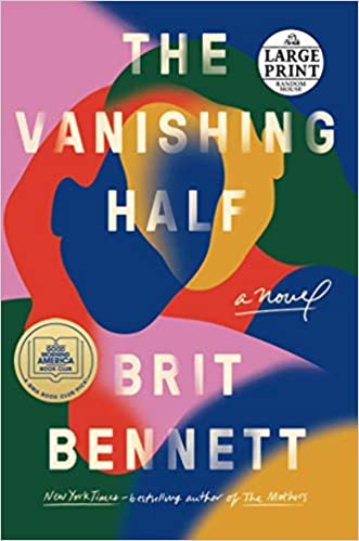 The Vanishing Half A Novel Bennett, Brit 9780593286104